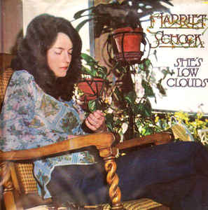Harriet Schock - She's Low Clouds