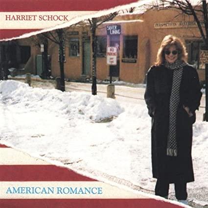 Harriet Schock - American Romance