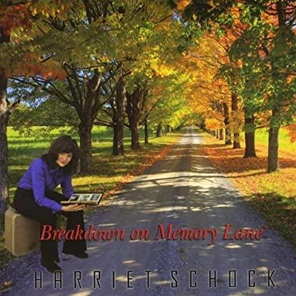 Harriet Schock - Breakdown on Memory Lane