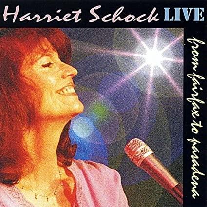 Harriet Schock - Live from Fairfax to Pasadena